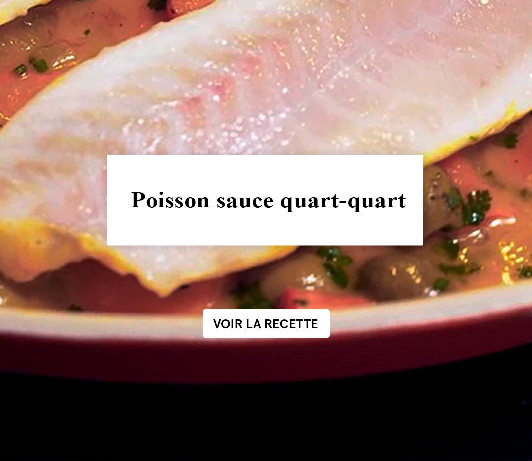 Recette poisson sauce quatre quarts