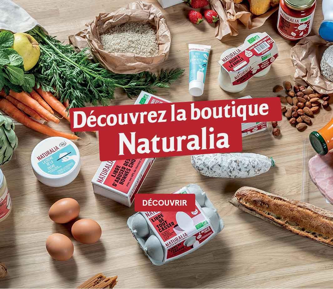 Découvrez la boutique Naturalia